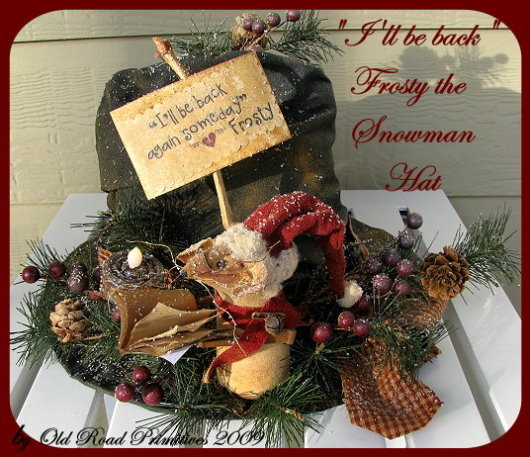 I'll be back Frosty the Snowman Hat Pattern-Snowman,Snowman,Hat,Frosty,Christmas,Holiday,Old Road Primitives,Pattern,Patterns,e-Pattern,SnowmanH