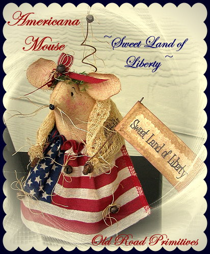 Sweet Land of Liberty Americana Mouse Pattern-Americana,Mouse,Liberty,Pattern,e-Pattern,Old Road Primitives,Vintage,Primitives,Patterns,Prims,