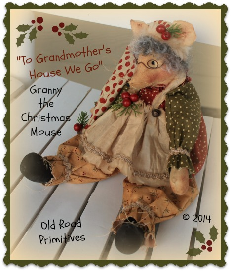 To Grandmother's House We Go Granny the Christmas Mouse Doll Pattern